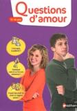 Virginie Dumont et Serge Montagnat - Questions d'amour 11-14 ans.