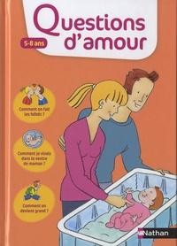Virginie Dumont - Questions d'amour 5-8 ans.