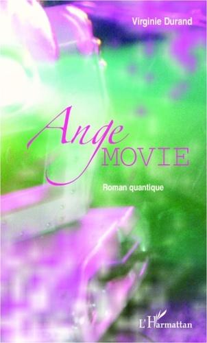 Ange movie. Roman quantique