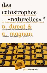"""Virginie Duvat et Alexandre Magnan - Des catastrophes ... """"naturelles"""" ?."""