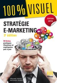 Virginie Faivet et Anthony Guedj - Stratégie e-marketing.