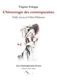 Virginie Foloppe - L'hémorragie des contemporaines - Nelly Arcan et Chloé Delaume.