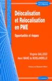 Virginie Gallego et Henri Mahé de Boislandelle - Délocalisation et relocalisation en PME - Opportunités et risques.