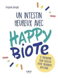 Livres anglais mp3 téléchargement gratuit Un intestin heureux avec Happybiote  - Le programme pour booster votre microbiote intestinal (Litterature Francaise) 9782412039335 par Virginie Gergès