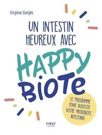 Virginie Gergès - Un intestin heureux avec Happybiote - Le programme pour booster votre microbiote intestinal.