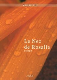 Virginie Gié - Le Nez de Rosalie.