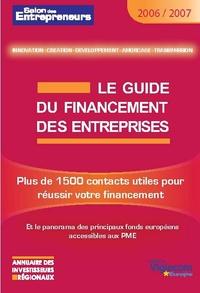 Virginie Goupy - Le Guide du Financement des Entreprises - Plus de 1500 contacts utiles pour réussir votre financement.