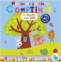 Virginie Graire et Marie Deloste - Mes toutes premières comptines sonore à chanter avec bébé - Mes comptines à toucher.