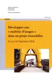 """Virginie Grandhomme et Karine Meslin - Développer """"une maîtrise d'usages"""" dans un projet immobilier - Le cas de l'opération Ilink."""