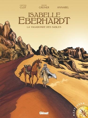 Isabelle Eberhardt. La vagabonde des sables