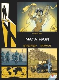 Virginie Greiner et Olivier Roman - Rendez-vous avec X  : Mata Hari - Paris, 1917.