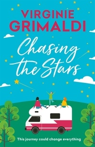 Virginie Grimaldi - Chasing the Stars - a journey that could change everything.
