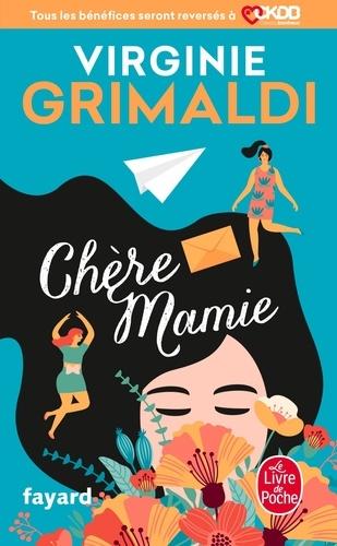 Chère Mamie - Virginie Grimaldi - Format ePub - 9782253258742 - 4,99 €