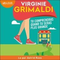 Téléchargement du livre de données électroniques Tu comprendras quand tu seras plus grande par Virginie Grimaldi 9782367623337