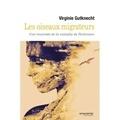 Virginie Gutknecht - Les oiseaux migrateurs - Une traversée de la maladie de Parkinson.