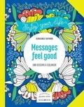 Virginie Guyard - Messages feel good - 100 dessins à colorier.