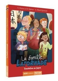 Virginie Hanna et Béatrice Egémar - La famille Latornade  : Tourbillon au Japon.