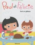 Virginie Hanna et Marion Billet - Paul et Félicie font un gâteau.