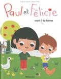 Virginie Hanna et Marion Billet - Paul et Félicie vont à la ferme.