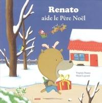 Virginie Hanna et Maud Legrand - Renato aide le Père Noël.