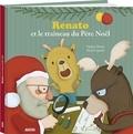 Virginie Hanna - Renato et le traineau du Père Noël.