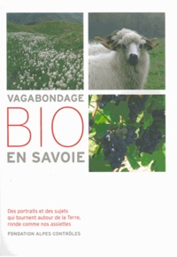 Virginie Heitz et Pauline Vignoud - Vagabondage bio en Savoie.