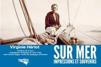 Virginie Hériot - Sur mer - Impressions et souvenirs.