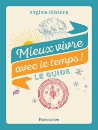Livre audio suédois téléchargement gratuit Mieux vivre avec le temps !  - Le guide 9782081507883 iBook DJVU MOBI