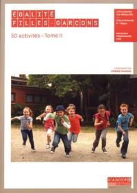 Virginie Houadec - Egalité filles-garçons Ecole primaire, 6e - Segpa - 50 activités Tome 2.