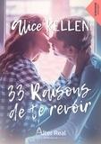 Virginie Jean et Alice Kellen - 33 raisons de te revoir - Te retrouver, T1.