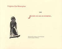 Virginie-Jija Mesropian - J'avais six ans en Arménie... - 1915. 1 DVD