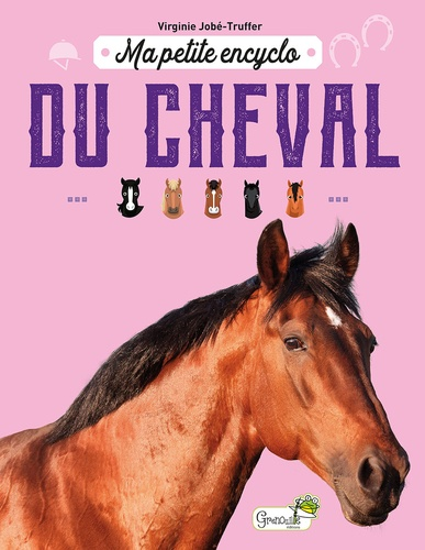 Ma petite encyclo du cheval