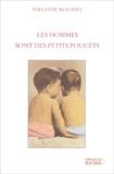 Virginie Jouannet Roussel - Les hommes sont des petits poucets.