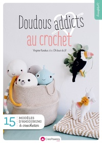 Virginie Karakus - Doudous addicts au crochet.