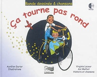 Virginie Lacour et Axl Mathot - Ça tourne pas rond. 1 CD audio