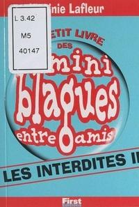 Virginie Lafleur - Mini blagues entre amis (2). Les interdites.