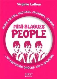 Virginie Lafleur - Mini-blagues people - Paris Hilton, Michael Jackson, Johnny, 150 histoires drôles 100% showbiz.