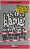 Virginie Lafleur - Petites blagues entre amis - Les interdites, suite et fin.