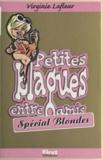 Virginie Lafleur - Petites blagues entre amis - Spécial blondes.