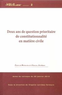 Deux ans de question prioritaire de constitutionnalité en matière civile - Actes du colloque du 20 janvier 2012.pdf
