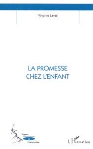 Virginie Laval - La promesse chez l'enfant.