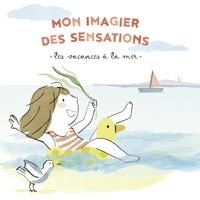 Virginie Le Pape et Maud Legrand - Les vacances à la mer.
