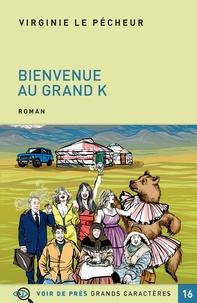 Ipod télécharge des livres gratuits Bienvenue au grand K 9782378282134 en francais par Virginie Le Pécheur