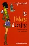 Virginie Ledret - Les Pintades à Londres - Chroniques de la vie des Londoniennes.