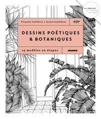Virginie Lefebvre - Dessins poétiques & botaniques - 15 modèles en étapes.