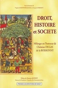 Virginie Lemonnier-Lesage et François Lormant - Droit, histoire et société - Mélanges en l'honneur de Christian Dugas de la Boissonny.