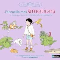 Virginie Limousin et Alice Gravier - J'accueille mes émotions.