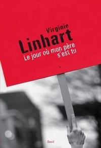 Virginie Linhart - Le jour où mon père s'est tu.