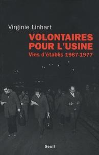 Galabria.be Volontaires pour l'usine - Vies d'établis (1967-1977) Image