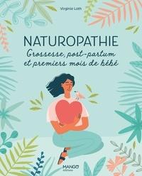 Virginie Loth - Naturopathie - Grossesse, post-partum et premiers mois de bébé.